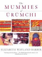 The Mummies of Ürümchi