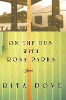 On the Bus With Rosa Parks