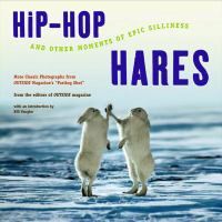 Hip Hop Hares and Other Moments of Epic Silliness