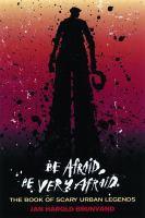 Be Afraid, Be Very Afraid