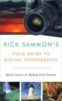 Rick Sammon's Field Guide to Digital Photography