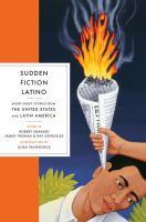 Sudden Fiction Latino