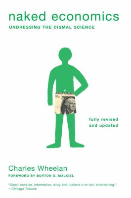 "Picture of the book cover for ""Naked Economics: Undressing the Dismal Science"""