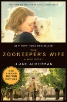 The Zookeeper's Wife, A War Story
