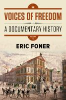 Voices Of Freedom : A Documentary History