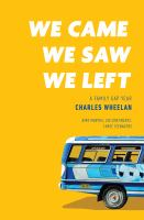 We came, we saw, we left : a family gap year269 pages ; illustrations, maps  : 24 cm