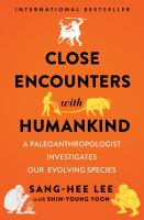 Close Encounters With Humankind