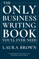 Only Business Writing Book You'll Ever Need