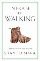 Cover of In Praise of Walking: A Ne