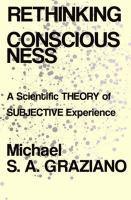 Rethinking Consciousness