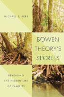 Bowen Theory's Secrets