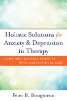 Holistic Solutions for Anxiety and Depression in Therapy