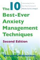 The 10 Best-ever Anxiety Management Techniques