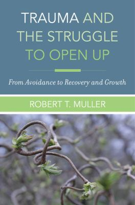 Cover image for Trauma and the Struggle to Open up
