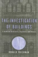 The Investigation of Buildings