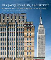 Ely Jacques Kahn, Architect
