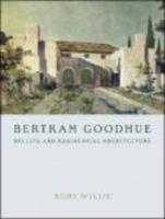 Bertram Goodhue