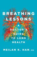 Breathing Lessons: A Doctor's Guide To Lung Health