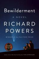 Bewilderment : a novelpages cm