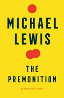 The premonition : a pandemic story