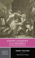 Joseph Andrews ; With Shamela ; and Related Writings
