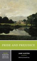 Pride and prejudice : an authoritative text, backgrounds and sources, criticism