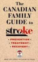 The Canadian Family Guide to Stroke