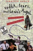Vodka, Tears, and Lenin's Angel