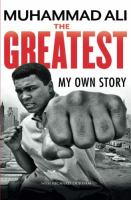 The Greatest : My Own Story