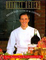 Bradley Ogden's Breakfast, Lunch and Dinner
