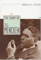 The Diary of H.L. Mencken