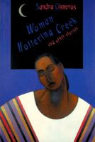 Woman Hollering Creek, and Other Stories