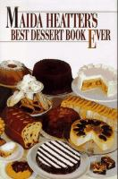 Maida Heatter's Best Dessert Book Ever
