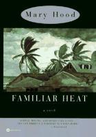 Familiar Heat
