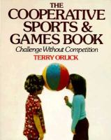 The Cooperative Sports & Games Book
