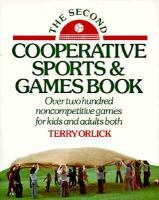 The Second Cooperative Sports & Games Book