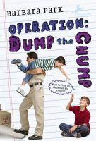 Operation, Dump the Chump
