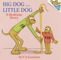 Big Dog-- Little Dog