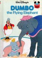 Walt Disney's Dumbo, the Flying Elephant