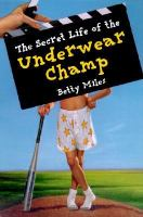 The Secret Life of the Underwear Champ