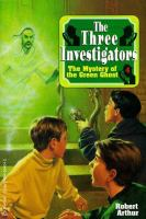 The Three Investigators in the Mystery of the Green Ghost
