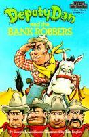 Deputy Dan and the Bank Robbers