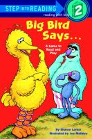 Big Bird Says ... A Game to Read and Play