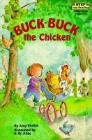 Buck-Buck the Chicken