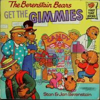 The Berenstain Bears Get the Gimmies