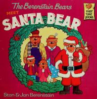 The Berenstain Bears Meet Santa Bear