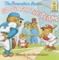 The Berenstain Bears Go Out for the Team