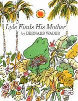 Lyle Finds His Mother