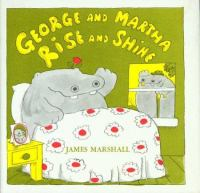 George and Martha Rise and Shine