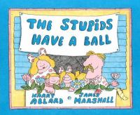 Stupids Have A Ball